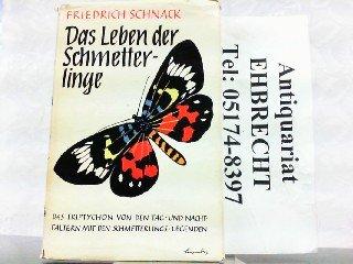 Das Leben der Schmetterlinge. Das Triptychon von den Tag- und Nachtfaltern mit den Schmetterlings-Legenden.