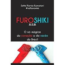 Furoshiki: O nó mágico do coração e da razão do Brasil