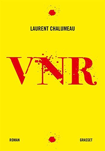 VNR: roman par Laurent Chalumeau