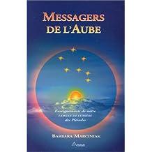 Messagers de l'Aube - Enseignements de notre Famille de Lumière des Pléiades