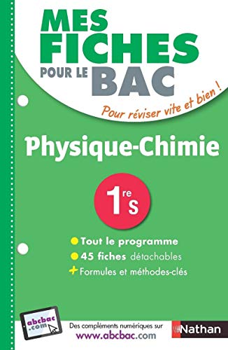 Mes fiches pour le BAC Physique-Chimie 1re S