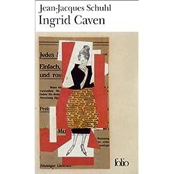 Ingrid Caven (Folio) Premio Goncourt 2000