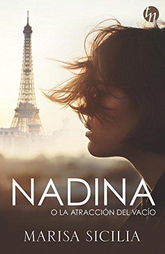 Nadina o la atracción del vacío (Top Novel) eBook: Sicilia, Marisa ...