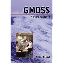 Gmdss a User's Handbook: A User's Handbook