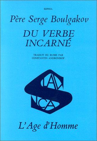 La Sagesse divine et la Théanthropie du verbe incarné : Tome 1, L'Agneau de Dieu