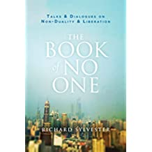 The Book of No One: Talks and Dialogues on Non-Duality and Liberation (English Edition)