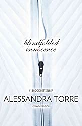 [Blindfolded Innocence] (By: Alessandra Torre) [published: January, 2014]