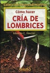 Como hacer cria de lombrices/ How To Breed Worms (Emprendimientos)