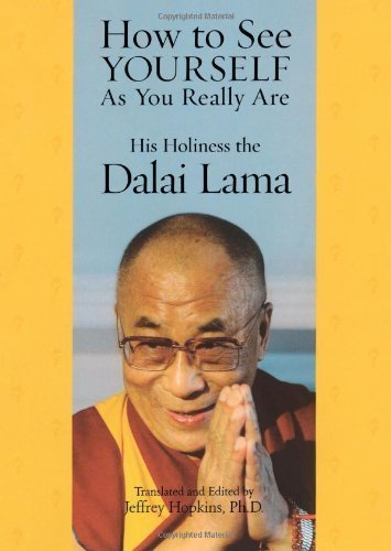 How to See Yourself As You Really Are by Dalai Lama, His Holiness the (2007) Paperback