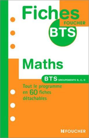 MATHS BTS GROUPEMENT BCD (Ancienne édition)