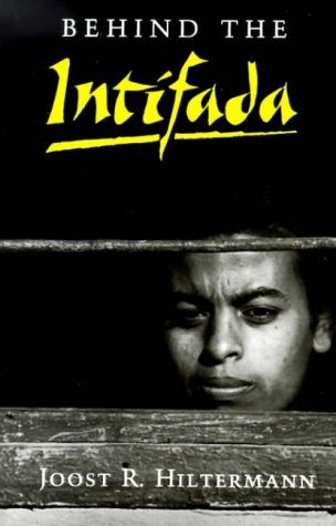 Behind the Intifada: Labor and Women's Movements in the Occupied Territories (Princeton Studies on the Near East) (Burton Union Womens)