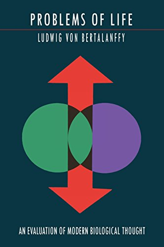 Problems of Life: An Evaluation of Modern Biological Thought por Ludwig Von Bertalanffy