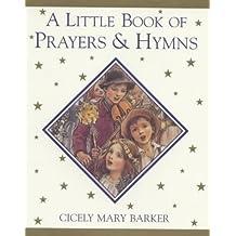 A Little Book of Prayers and Hymns (Flower Fairies)