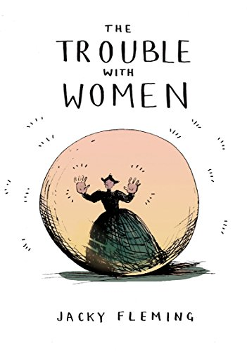 The Trouble With Women (Square Peg) por Jacky Fleming