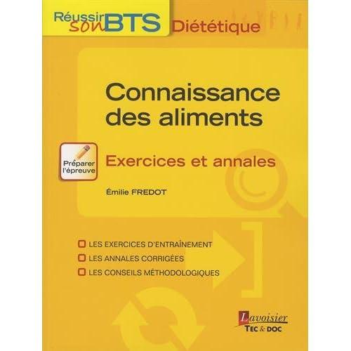 Connaissance des aliments : Exercices et annales