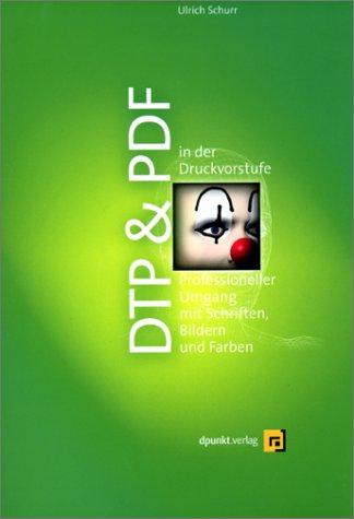 DTP & PDF in der Druckvorstufe
