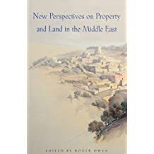 New Perspectives on Property & Land in the Middle East