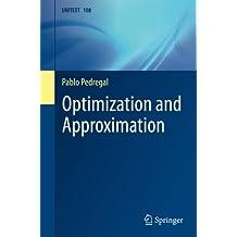 Optimization and Approximation (UNITEXT)