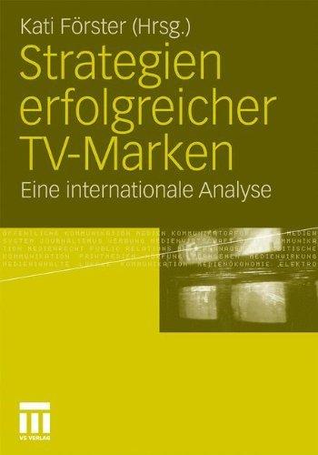 Strategien erfolgreicher TV-Marken: Eine internationale Analyse