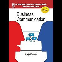 Business Communication (For University of Delhi, B.Com Hons., Sem.6)