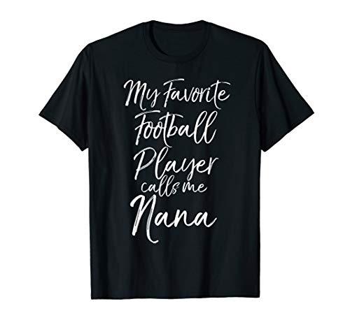Cute Grandma Gift My Favorite Football Player Calls Me Nana T-Shirt - Nana Jugend T-shirt