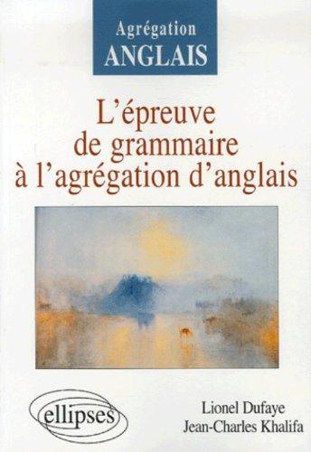 L'épreuve de grammaire à l'agrégation d'anglais