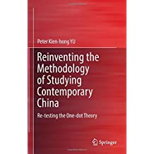 Reinventing the Methodology of Studying Contemporary China: Re-testing the One-dot Theory