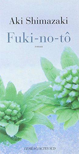 L'ombre du chardon (4) : Fuki-no-tô : roman