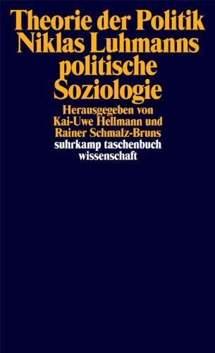 Theorie der Politik: Niklas Luhmanns politische Soziologie (suhrkamp taschenbuch wissenschaft)