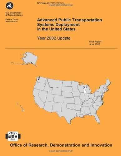 Advanced Public Transportation Systems Deployment in the United States- Year 2002 Update