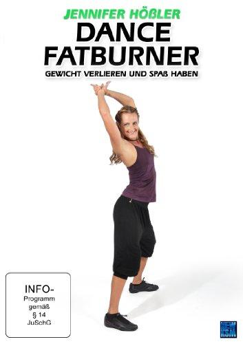 Jennifer Hößler: Dance Fatburner - Gewicht verlieren und Spaß haben