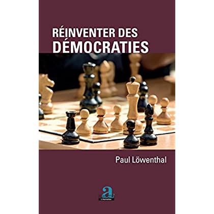 REINVENTER DES DEMOCRATIES