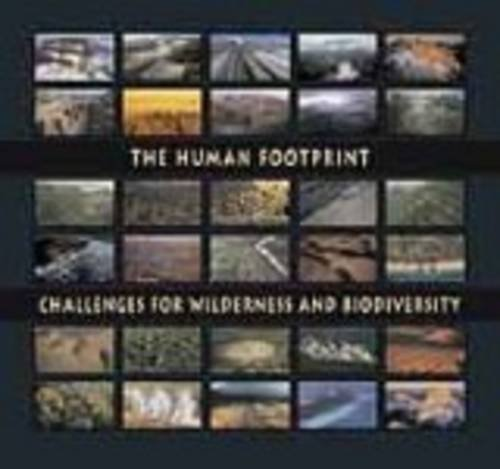 the-human-footprint-challenges-for-wilderness-and-biodiversity