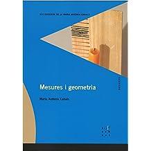 Mesures i geometria (Els dossiers de la Maria Antònia Canals)