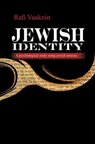 Jewish Identity: A psychological study using jewish sources (English Edition)