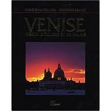 Venise : Vision d'églises et de palais