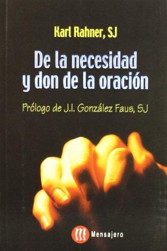 de La Necesidad y Don de La Oración por Karl Rahner