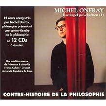 La Contre-Histoire de la Philosophie Volume 1 (Coffret 12 CD)