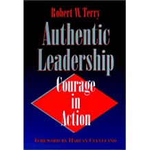 Authentic Leadership: Courage in Action