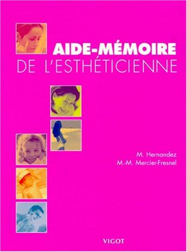 Aide-mémoire de l'esthéticienne par Micheline Hernandez