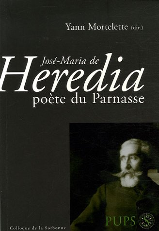 Jos-Maria de Heredia pote du Parnasse