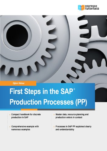 first-steps-in-sap-production-processes-pp-english-edition