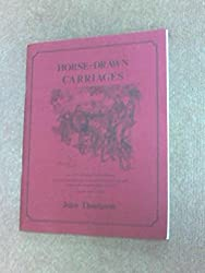 Horse-Drawn Carriages (A Sourcebook, No. 7)