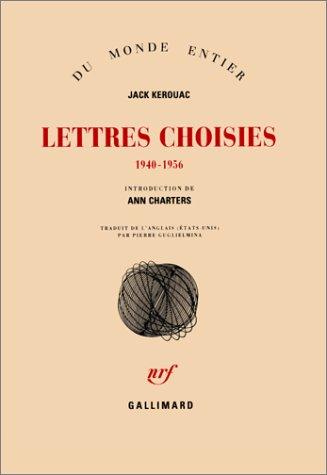 Lettres choisies, 1940-1956 par Jack Kerouac