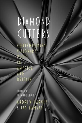 Diamond Cutters: Visionary Poets in America and Britain by Multiple Authors (2016-07-30)