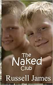 The Naked Club: Amazon.co.uk: Russell James: Books