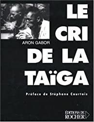 Le cri de la Taïga