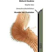 Gipfel des Unwahrscheinlichen: Wunder der Evolution