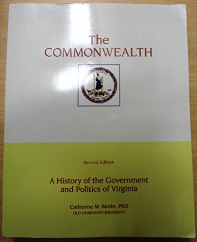 commonwealth-a-history-of-the-government-and-politics-of-virginia-2nd-ed