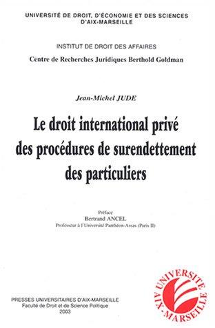 Le droit international privé des procédures de surendettement des particuliers